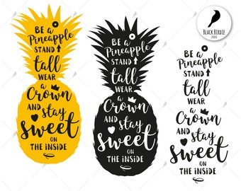 Be a pineapple svg, be a pineapple clipart, quote stand tall svg, stay sweet svg, cricut silhouette – eps, dxf, png, pdf svg – digital files