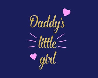 Daddy's Little Girl SVG, Cutting Files, Silhouette & Cricut, Daddy's Little Princess Clipart, Graphic Overlays, Vector File, NW2070