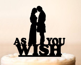 As You Wish Cake Topper, Princess Bride Wedding Cake Topper, Silhouette Wedding Cake Topper, Princess Buttercup and Westley,Cake Topper 0155