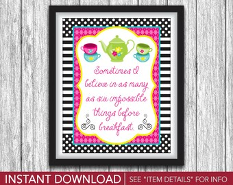 """Alice in Wonderland Sign, 8""""x10"""" Sometimes I Believe In Sign, Mad Hatter, Tea Party Birthday Party Decorations - DIY Digital File"""