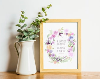 Floral Wreath WATERCOLOR ART, QUOTE, Happiness, Mindfulness, Peace, Rustic, Nature, Watercolor Print, Watercolor Replication, Flowers