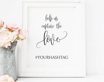 Help Us Capture the Love Printable Sign, Wedding Hashtag Sign Printable, Instagram Wedding Sign, Personalized Wedding Sign, DIY,  0117
