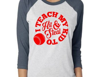 Hit and Steal Baseball, Team Mom Baseball, Baseball Mom, Baseball Shirt, Baseball Raglan, Funny Baseball, Tee Ball, Softball, Baseball Tee