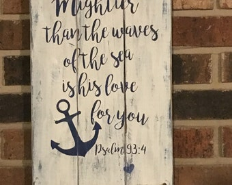 Mightier than the waves of the sea Bible verse / scripture wood sign