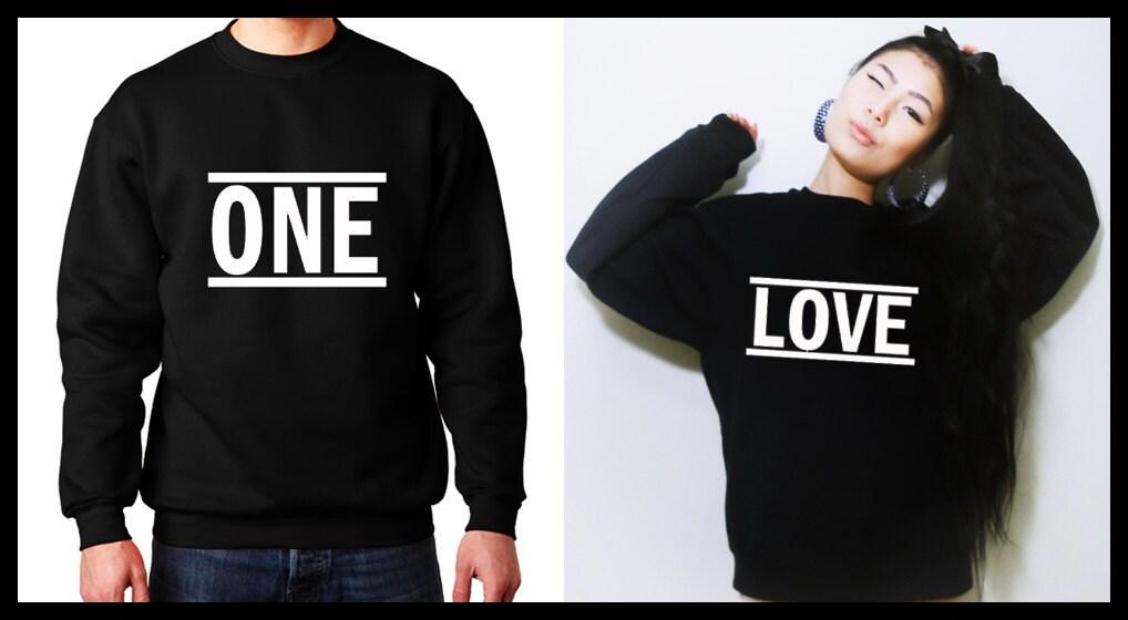 One love couple sweatshirt matching couple shirts