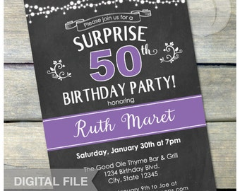 "Surprise 50th Birthday Party Chalkboard Invitation Women - Any Age - Digital Invite - 5"" x 7"" - Digital Printable"
