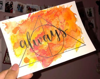 """Harry Potter """"always"""" watercolor painting - Snape - HP - Harry Potter Quotes"""