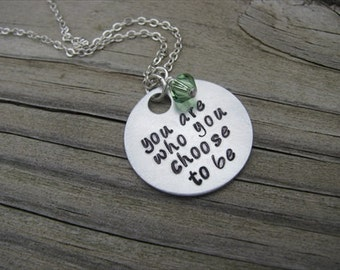 """Inspiration Necklace- """"you are who you choose to be"""" with an accent bead in your choice of colors"""