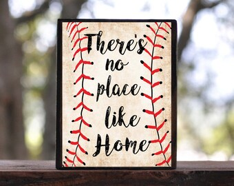 There's no PLACE LIKE HOME, Baseball...sign block