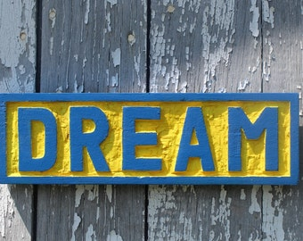 Wooden DREAM sign hand carved wall art motivational home decor
