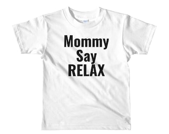 Mommy Say Relax Frankie Say Relax 80's Vintage Inspired Short Sleeve Kids T-shirt