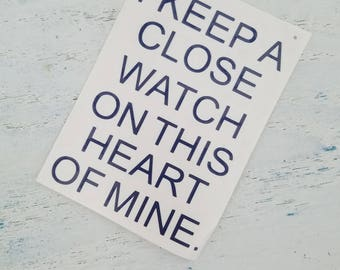 I Keep A Close Watch On This Heart Decal