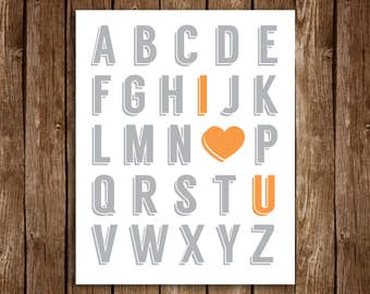 Alphabet I LOVE YOU Print - DIY Printable 8x10 (Grey & Orange)