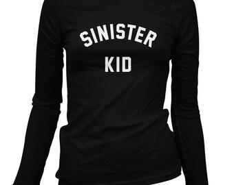 Women's Sinister Kid Long Sleeve Tee - S M L XL 2x - Ladies' T-shirt, Fan Shirt, Music Gift, Song Shirt, Crook Shirt, Devil Tee