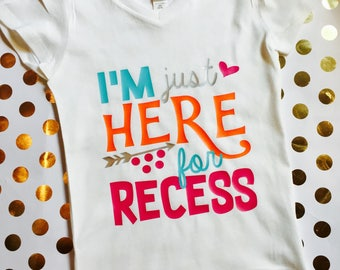 Here for Recess