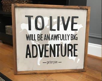 Peter Pan Adventure Sign {PPAS20X20}