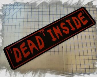 Walking Dead - Dead Inside Aluminum Sign