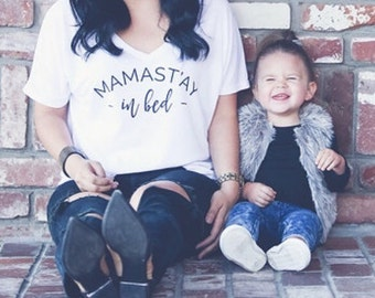 Mamast'ay Slouchy Shirt, Mom Shirt, Funny Mom Shirt, Loose Mom Shirt, Namasté Shirt, Namast'ay in bed Shirt, Yoga Mom Shirt
