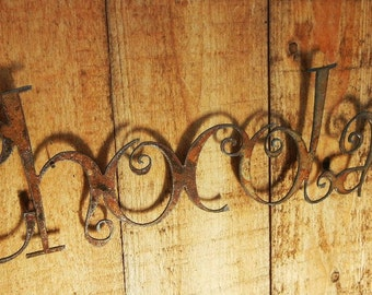 Chocolate, Metal Word Art for Indoors or Outoors