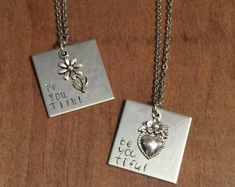 BeYouTiful Necklace- Be You Tiful Hand Stamped Necklace- Stainless Steel Jewelry- Motivation Jewelry- Gifts for Her- Daughter Gift- Mom Gift