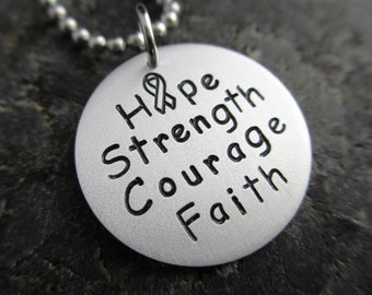 Hope Strength Courage Faith - Hand Stamped Necklace - Cancer Jewelry - Stamping Cancer Out
