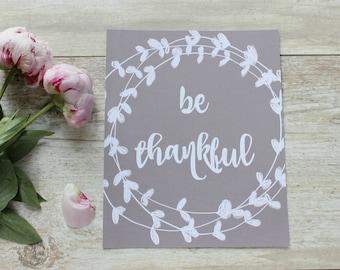 Be Thankful Print, Rustic Home Wall Decor, Rustic Home Decor, Farmhouse Decor, Fall Home Decor, Thanksgiving Decor, Rustic Wreath, Wall Art
