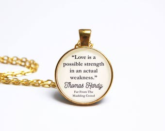 Thomas Hardy Quote Pendant. Far From The Madding Crowd. Love Is A Possible Strength. Necklace Jewelry. Literary Gift. Vintage Book Lover