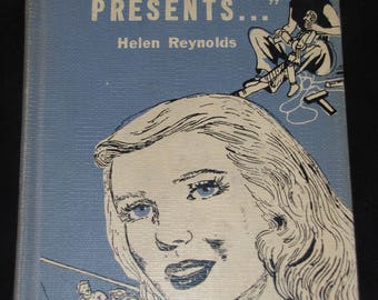 Karen Presents  // 1955 Hardback // Helen Reynolds // Young Reader Adventure