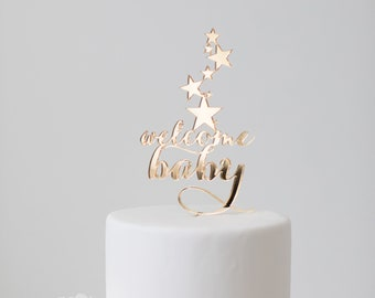 Welcome Baby : Cake Topper (with stars)