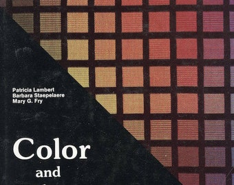 Color and Fiber by Lambert, Staepelaere and Fry