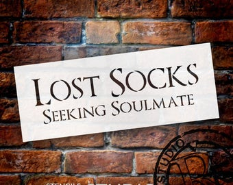 Lost Socks Seeking Soulmate - Word Stencil - Select Size - STCL1853 - by StudioR12