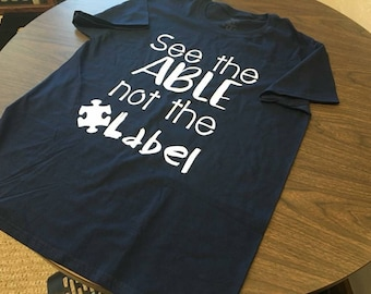 See the Able Autism Awareness Shirt