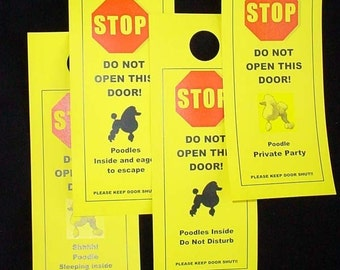 Standard Poodle's Friendly Alternative to Beware of Dog signs Keeps Poodle safe