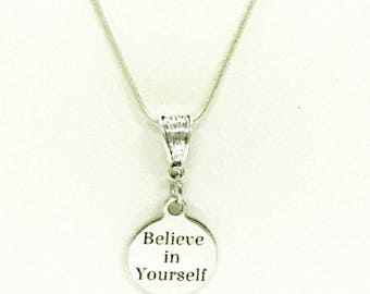 Believe In Yourself Pendant Necklace, Encouragement Necklace, Daughter Jewelry Gift, Motivational Jewelry, Mindfulness Yoga Jewelry For Her