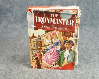 The Ironmaster 1st Ed. By Anne Powers C. 1951