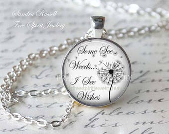 Quote Necklace, Dandelion Pendant, nature, positive quote pendant, inspirational necklace, silver necklace, circle pendant, gift for women