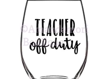 teacher off duty, teacher gift ideas, png, instant digital download, personal and commercial use