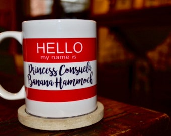 Princess Consuela Banana Hammock, 11 oz. Mug