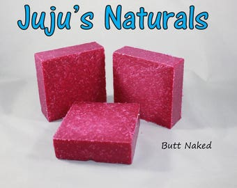 Butt Naked Scrub - Handmade Soap