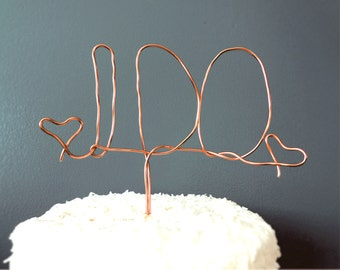 I Do Cake Topper, Rustic Wedding Cake Topper, Cake Topper Wedding, Unique Wedding Cake Topper, Country Wedding Cake Topper, Wire Cake Topper
