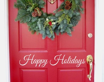 Happy Holidays Door Decal |  Christmas Wall Decal  | Holiday Decal | Christmas Decal | Christmas Vinyl Decal | Christmas Decoraction