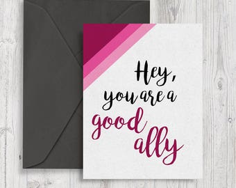 Feminist Good Ally Card | printable card, thank you card, encouragement card, card for friend, friendship gift, best friend, greeting card