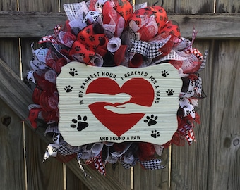 """Dog Wreath, Pet Wreath, """"In My Darkest Hour, I Reached For A Hand And Found A Paw Wreath, Dog Mesh Wreath, Beloved Pet Wreath, Pet Love"""