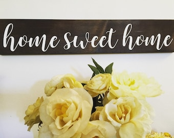 Home Sweet Home Sign Wood Sign