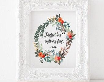 Perfect love casts out fear Print, 1 John 4:18 printable, bible verse print, catholic printable, catholic gift, scripture printable decor