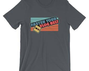 Fasten Your Vlog Belt Vlogger Shirt
