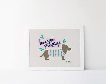 Personalised Sausage Dog Print - Dachshund Print - Pet Print - Dog Lover Print - Animal Gift - Gift for Dachshund Lover