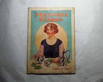 c1920 Maxwell House Coffee Cookbooklet, Recipes, Advertisments Cheek- Neal Coffee Co.