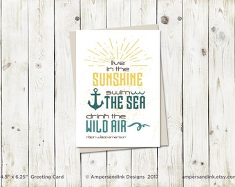Encouragement Graduation Congrats, Sunshine Sea Wild Air, Ralph Waldo Emerson - Greeting Card, 4.5x6.25 folded card with envelope