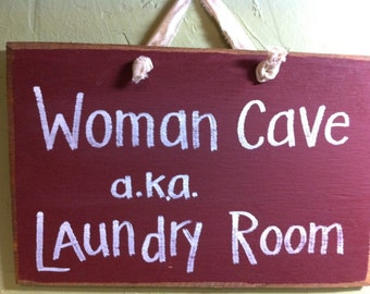 Woman Cave aka Laundry Room sign wood home decor handmade in USA Trimble Crafts
